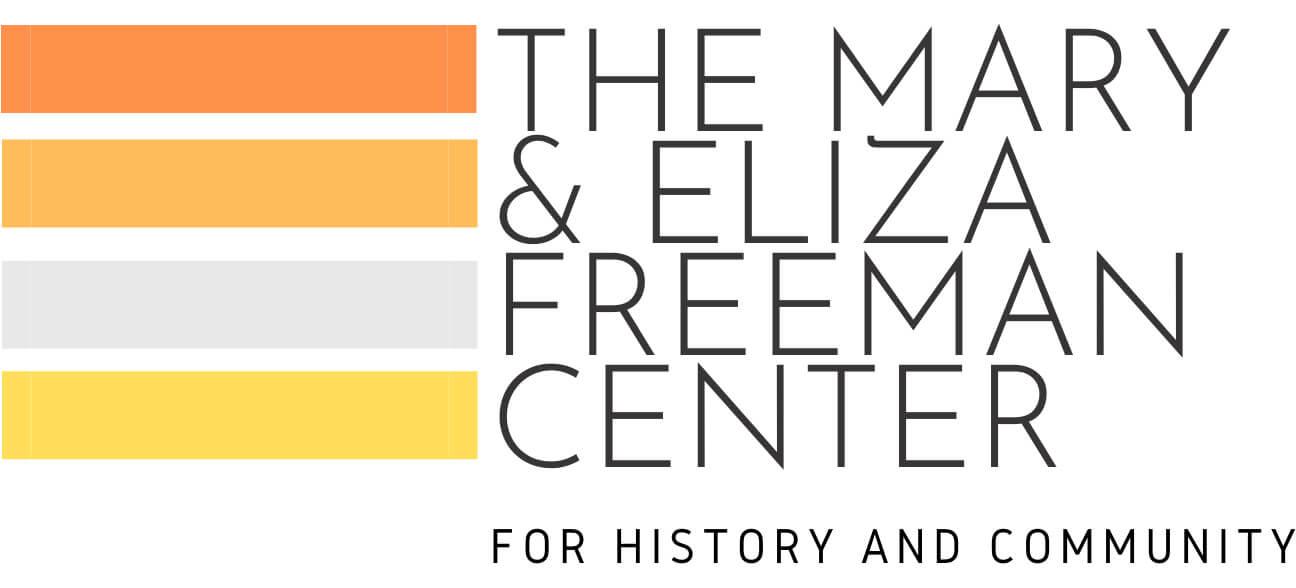 The Mary and Eliza Freeman Center